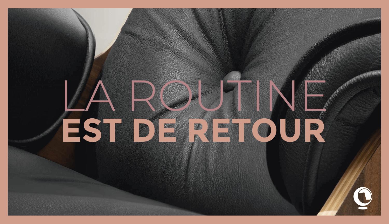 5 idées pour un retour à la routine à plein régime